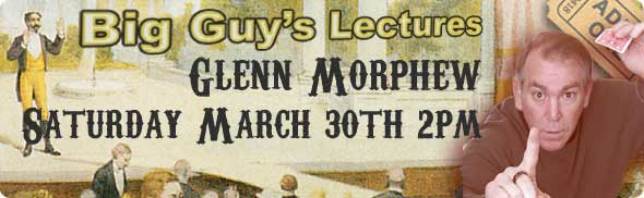 Glenn Morphew Lecture at Big Guy's Magic