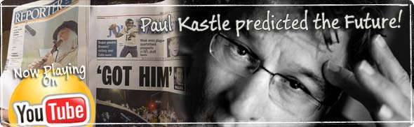 Paul Kastle predicts the future...