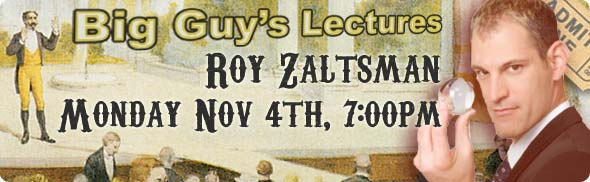 Roy Zaltsman Lecture at Big Guy's Magic Shop