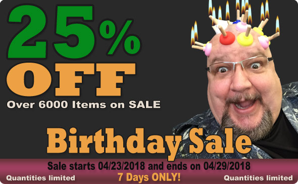 It's Big Guy's 7th. Birthday Sale! 25% Off Select Items!
