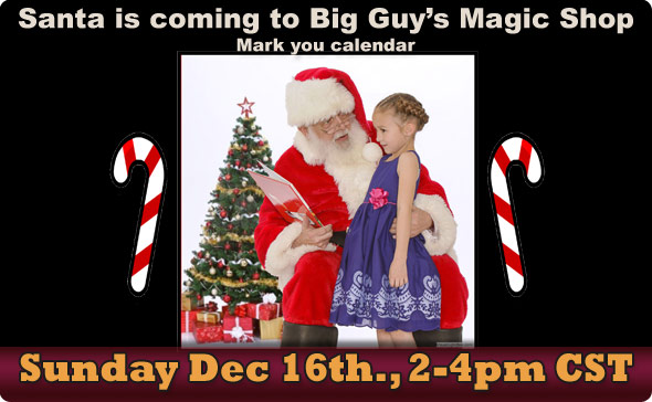 Santa will be here at the Magic Shop on Dec 16th.