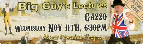 Gazzo lecture at Big Guy's