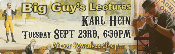 Karl Hein Lecture at Big Guy's Magic Shop