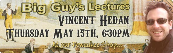 Vincent Hedan Lecture at Big Guy's Magic Shop