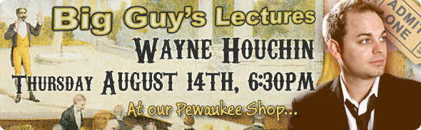 Wayne Houchin Lecture at Big Guy's Magic Shop